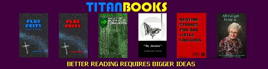 TITAN BOOKS - Titles available at the TITAN STORE